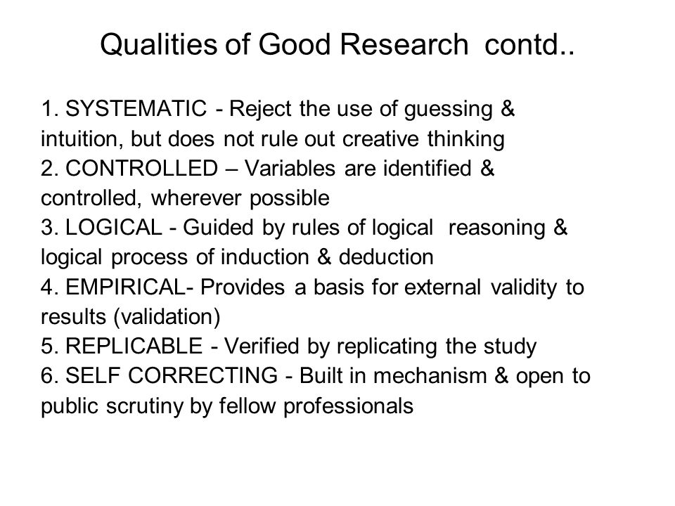 Qualities of Good Research contd..