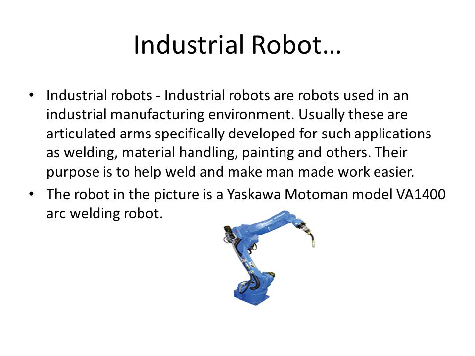 10 Real Life Robots  - ppt download