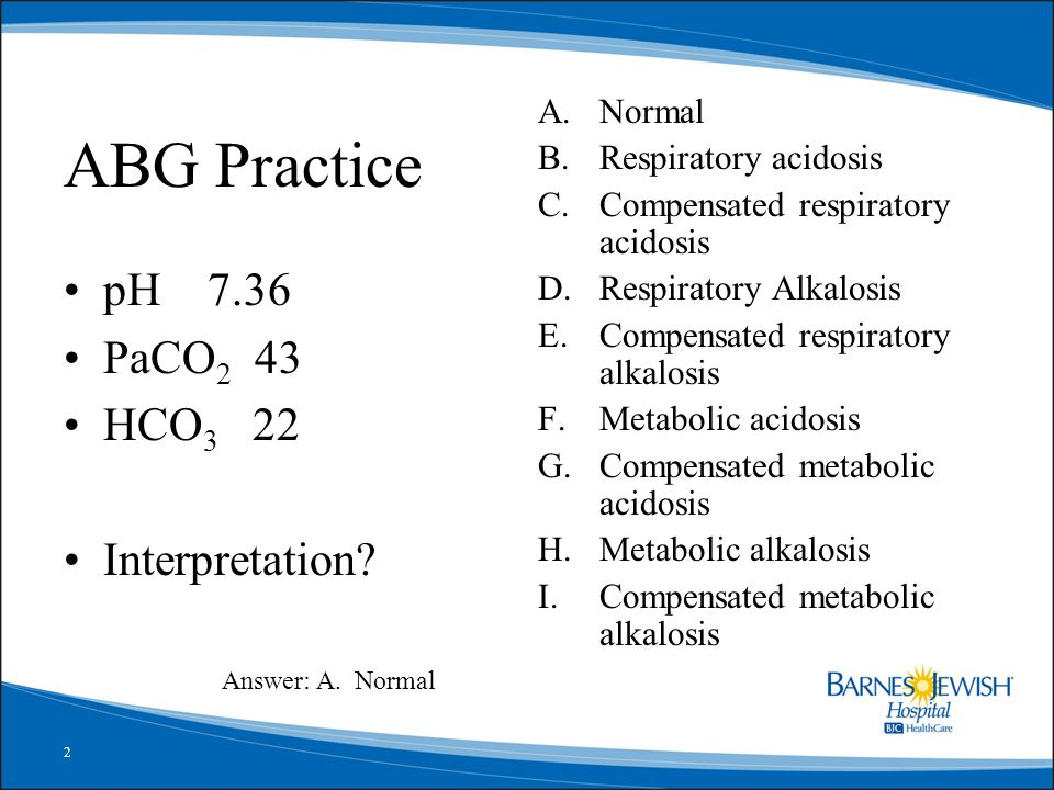 ABG Practice These 15 ABG Interpretation Exercises Are In