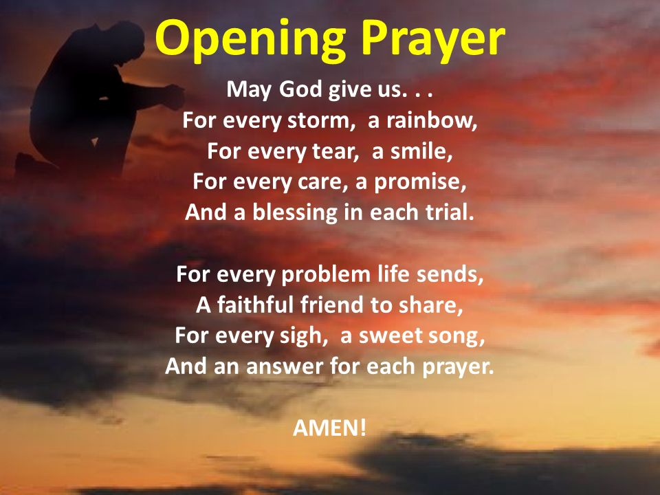 Opening prayer may god the father bless us in all that we do this opening prayer may god give us for every storm a rainbow publicscrutiny Gallery