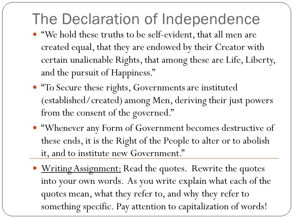 Writing your own declaration of independence.