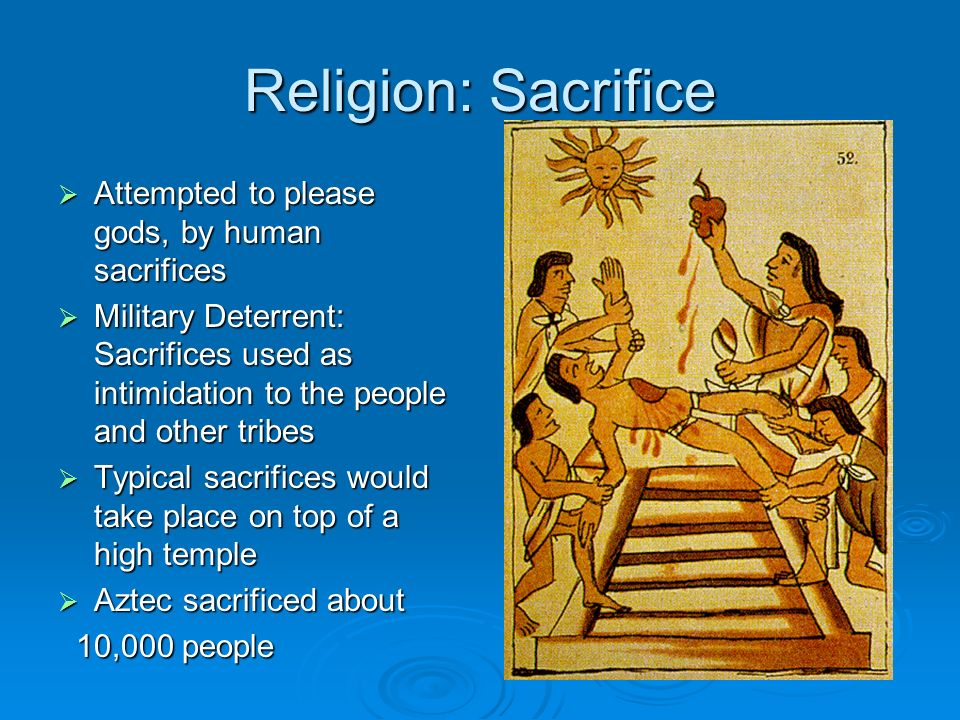 facts about aztec religion human sacrifice