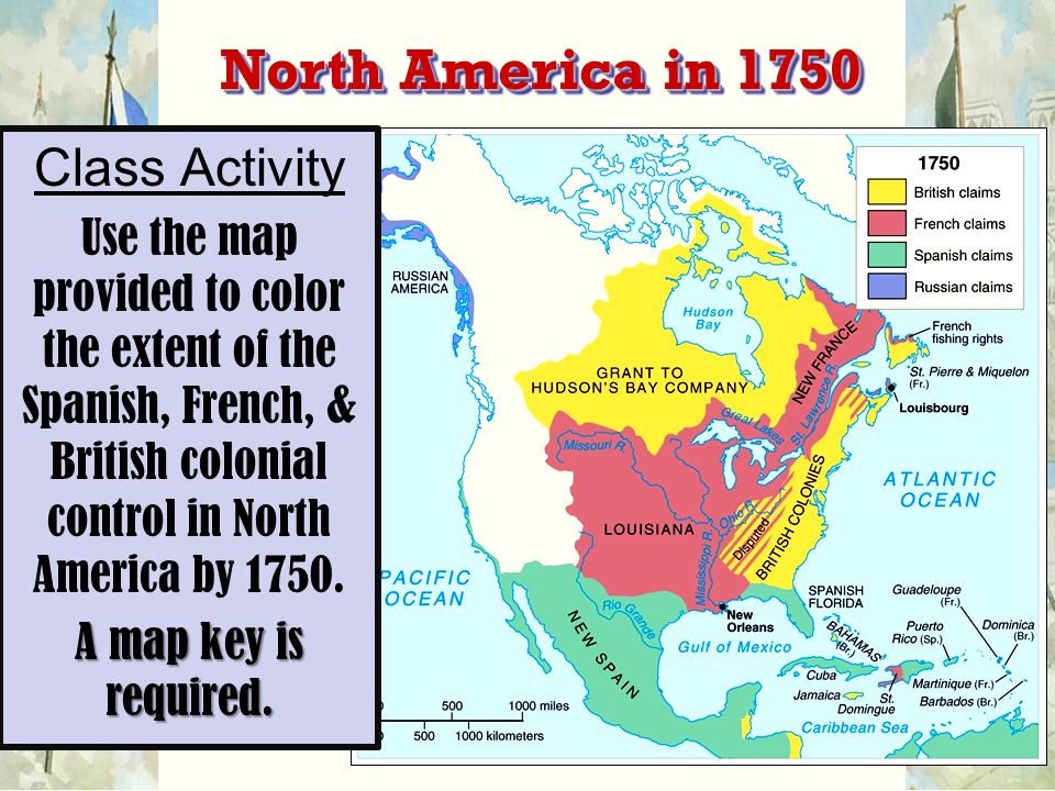 North America Map 1750.Test Ids Choose Three Use Sentences To Define The Term And Explain
