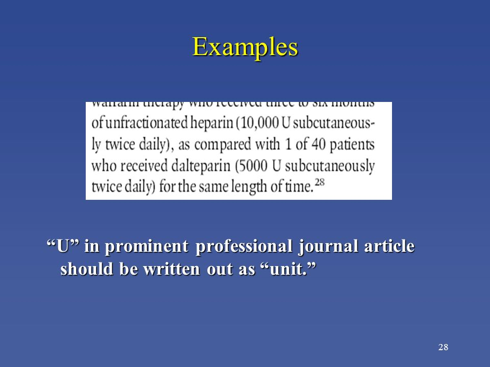 Examples U in prominent professional journal article should be written out as unit.