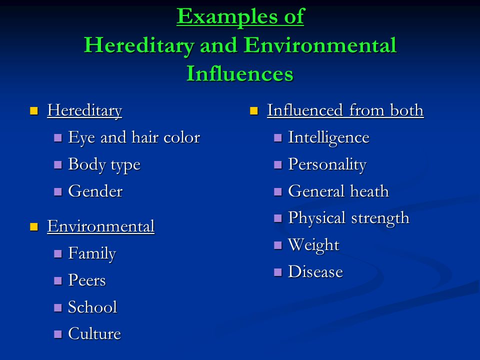 heredity and environment examples