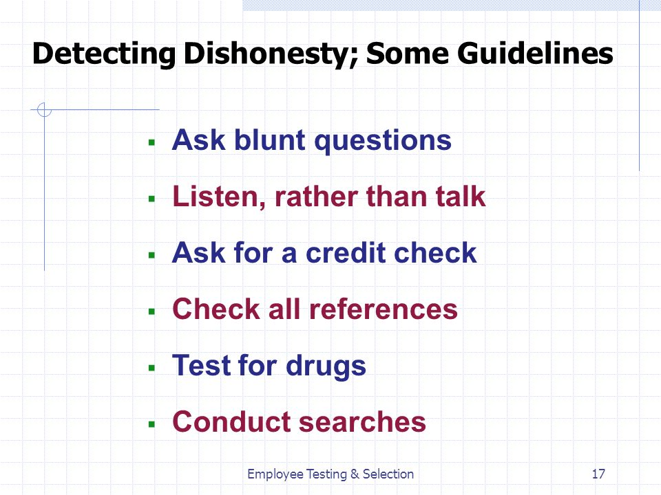 Detecting Dishonesty; Some Guidelines