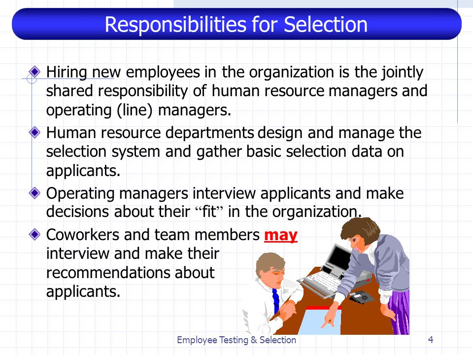 Responsibilities for Selection