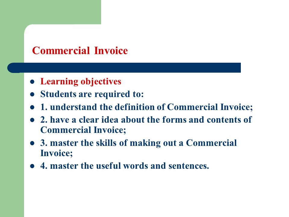 Commercial Invoice Learning Objectives Students Are Required To - Invoice 3