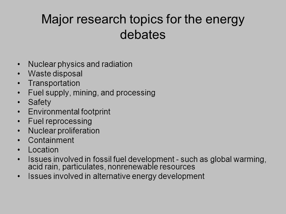 the debate on nuclear energy essay Debate on nuclear energy boon or bane ideas: nuclear ener next blog» create blog sign in group discussion ideas an important step in interviews home topics about me learn the art of living some positive thoughts you can suggest a new group discussion topic by posting a comment.