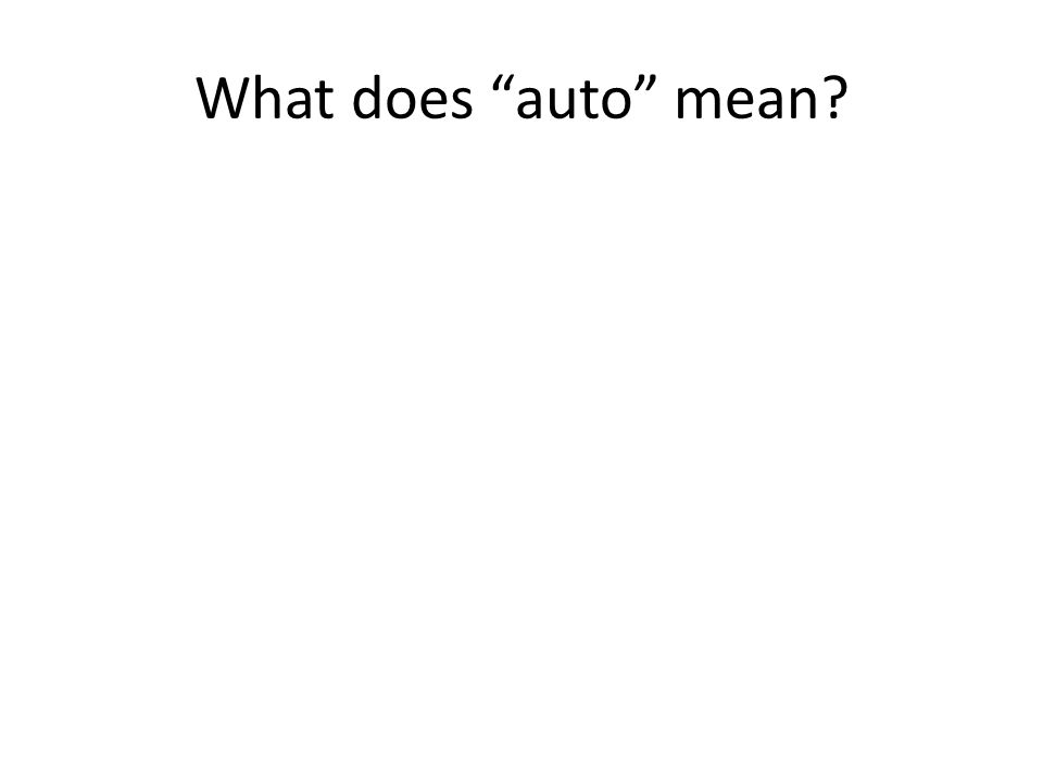 What does auto mean