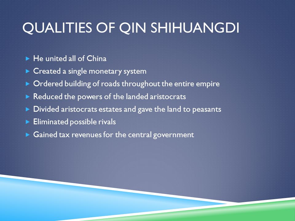 Qualities of Qin Shihuangdi