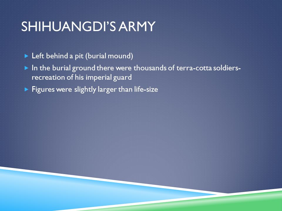 Shihuangdi'S army Left behind a pit (burial mound)