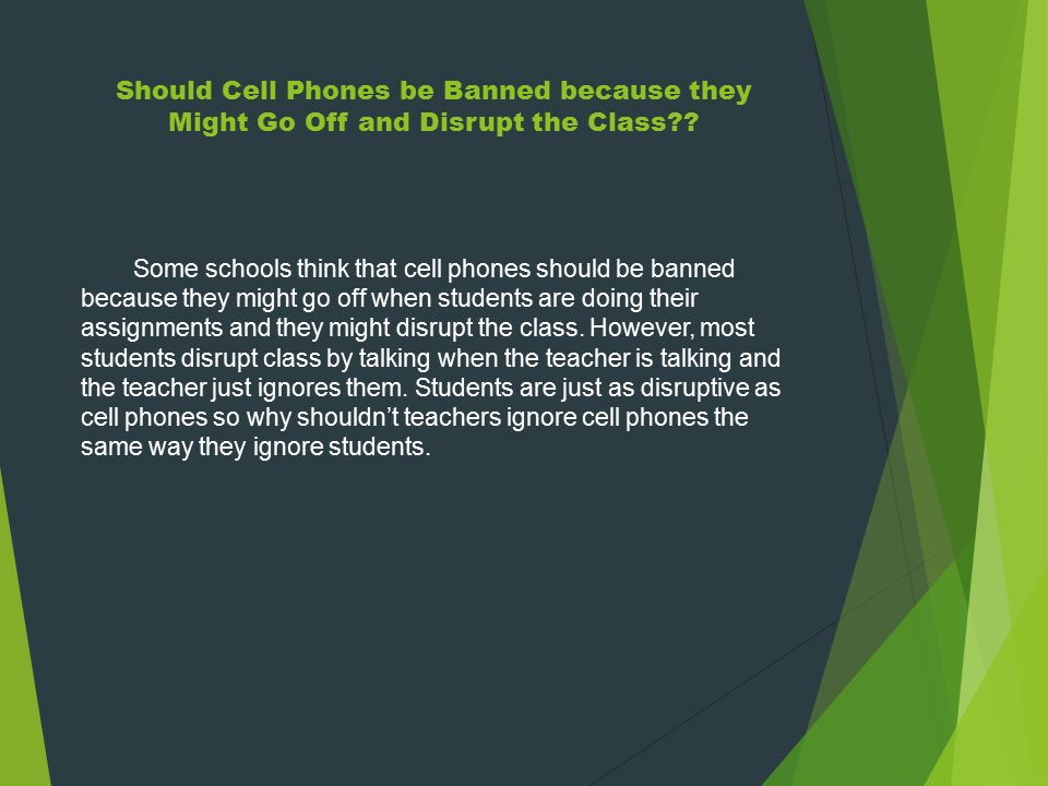 why cell phones shouldn t be allowed in school
