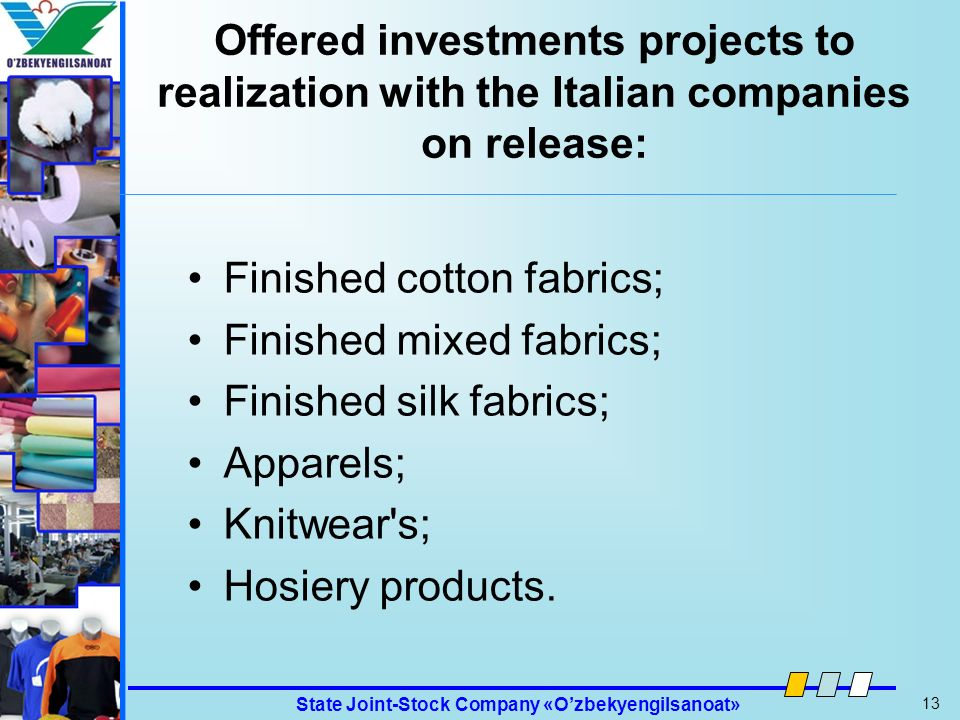Offered investments projects to realization with the Italian companies on release:
