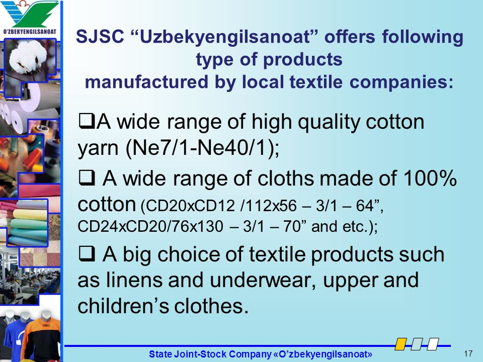 A wide range of high quality cotton yarn (Ne7/1-Ne40/1);