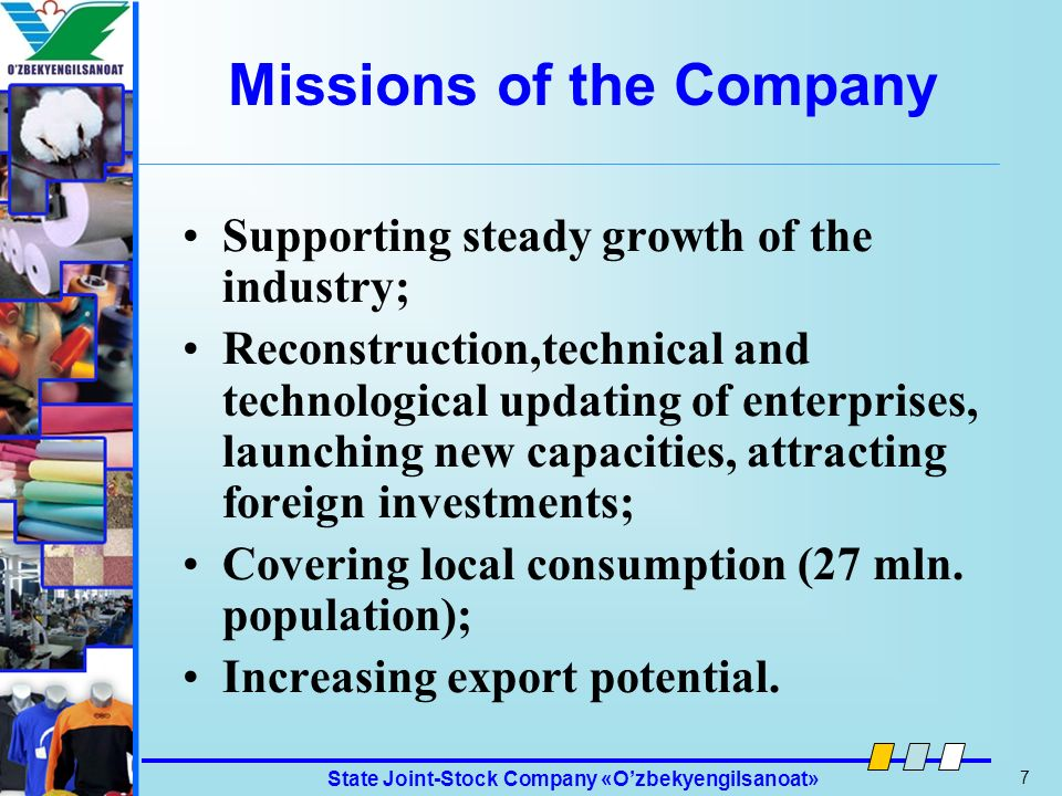 Missions of the Company