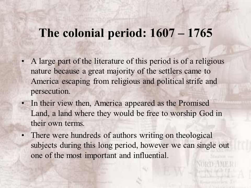 American literature the colonial period 1607 ppt video online the colonial period 1607 1765 toneelgroepblik Image collections