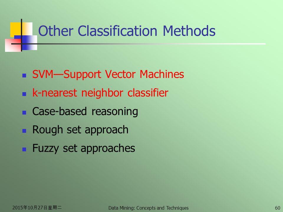 Ee3j2: data mining classification & prediction part ii dr.