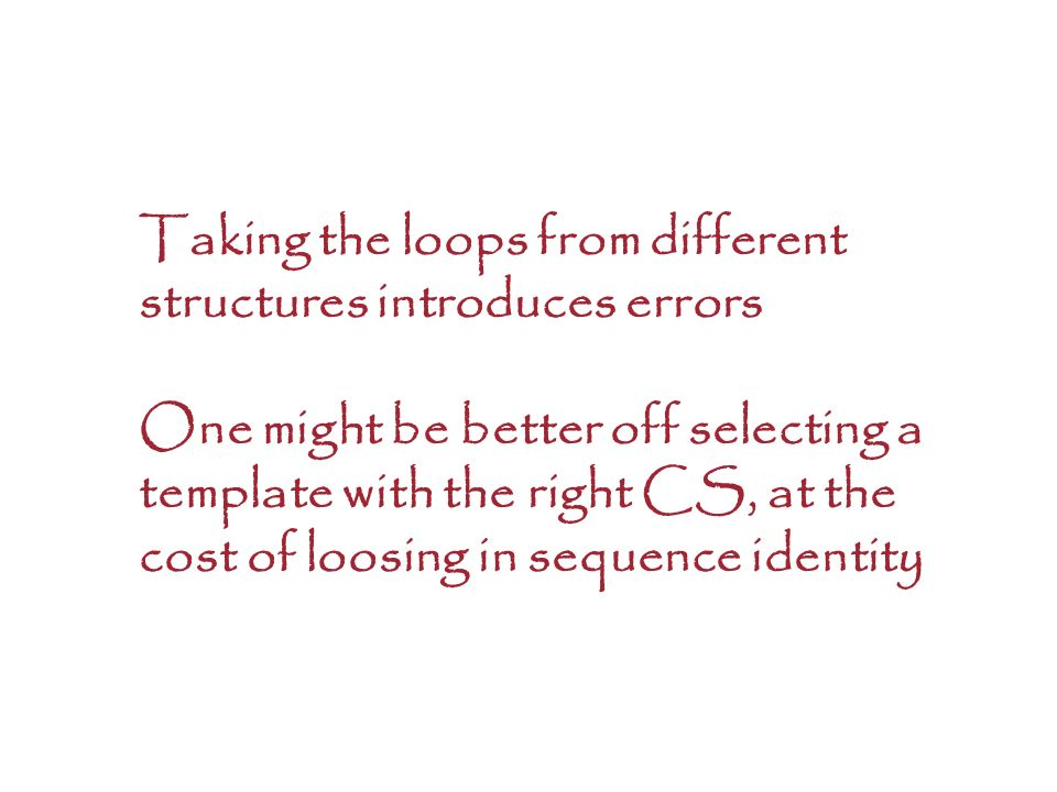 Taking the loops from different structures introduces errors