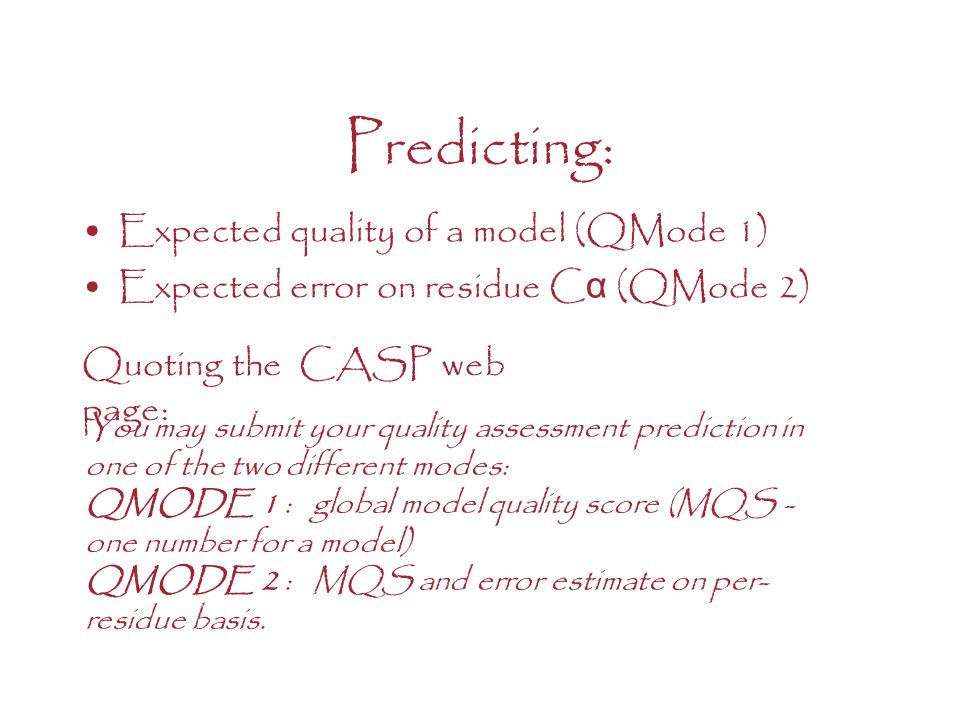 Predicting: Expected quality of a model (QMode 1)