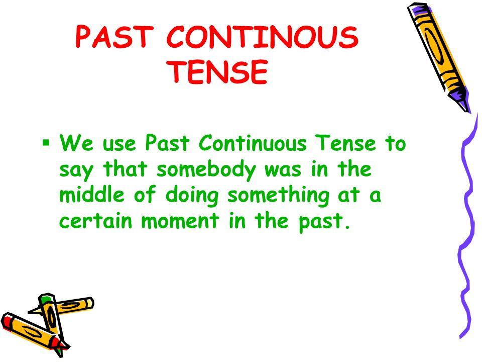 Past Continuous Tense Ppt Video Online Download