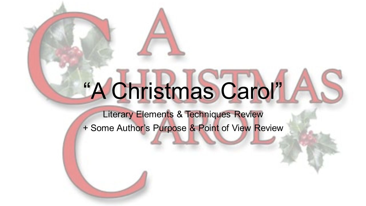 """A Christmas Carol"""" Literary Elements & Techniques Review - ppt download"""