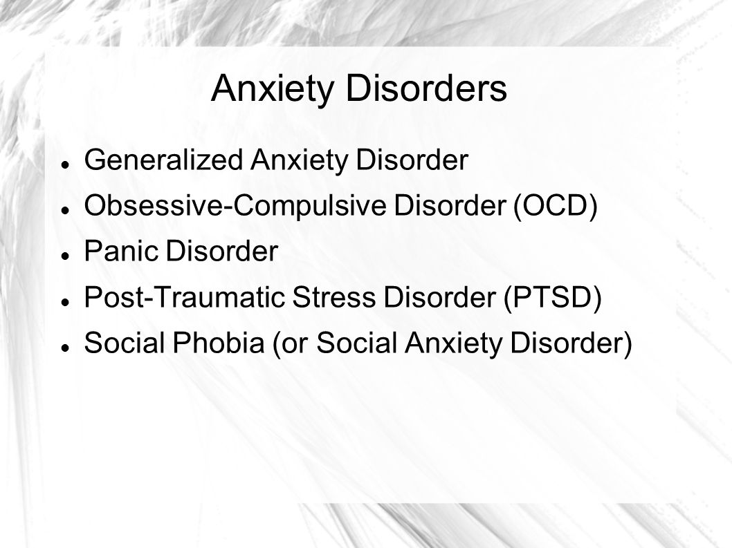 Anxiety Disorders Generalized Anxiety Disorder