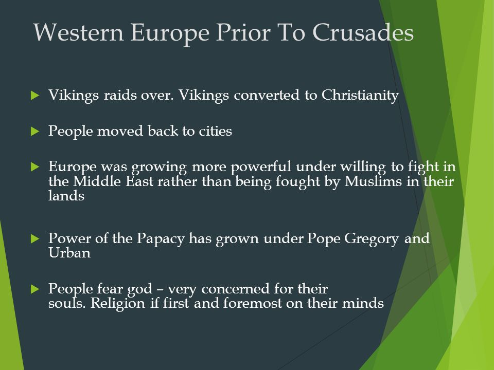 Western Europe Prior To Crusades