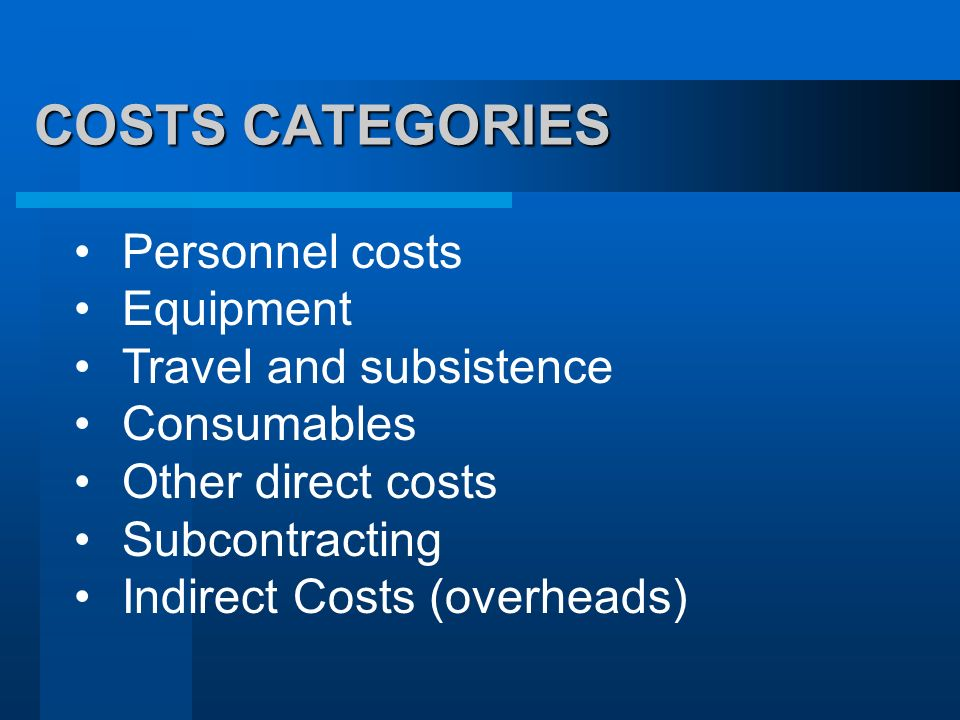 COSTS CATEGORIES Personnel costs Equipment Travel and subsistence