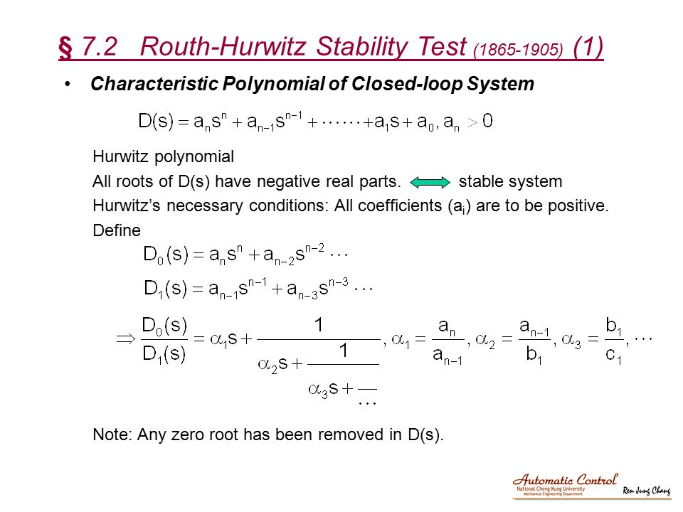 § 7.2 Routh-Hurwitz Stability Test ( ) (1)