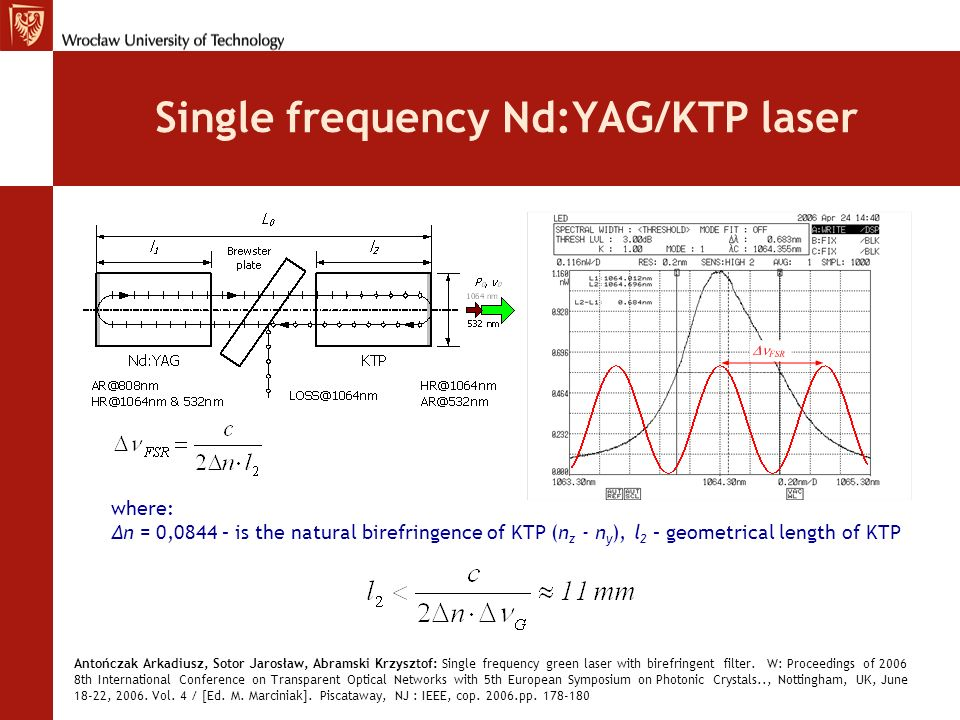 Single frequency Nd:YAG/KTP laser