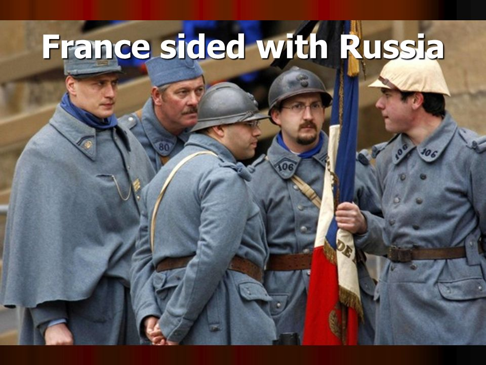 France sided with Russia