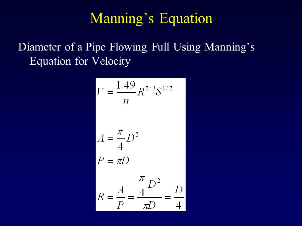Module 3d: Flow in Pipes Manning's Equation - ppt video