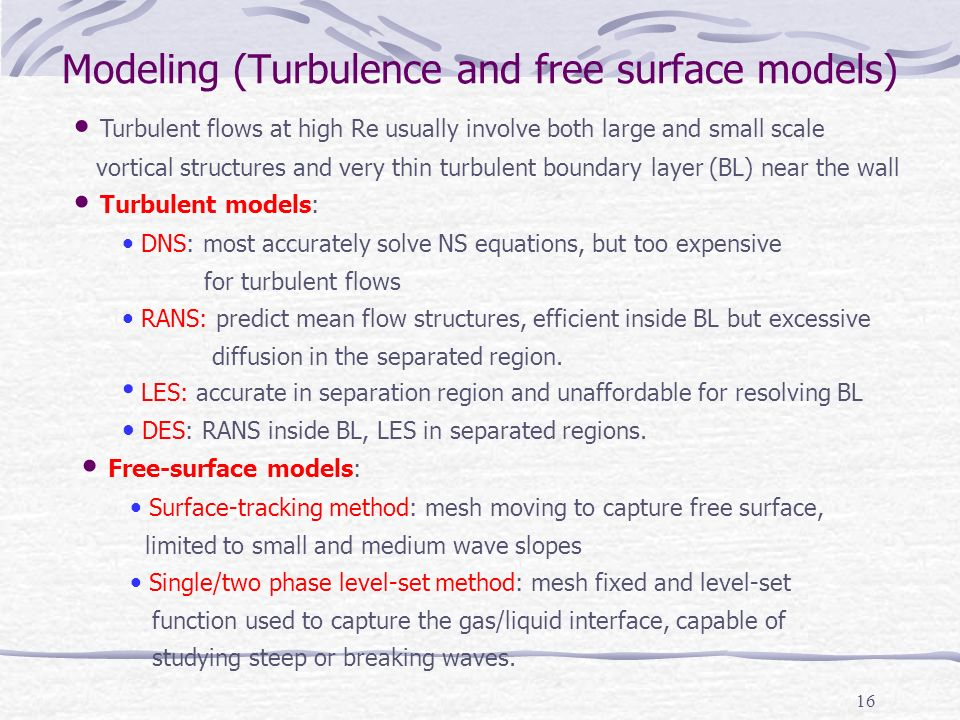 Modeling (Turbulence and free surface models)