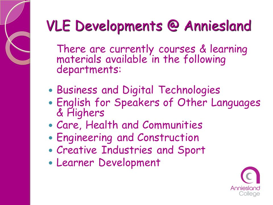VLE Developments @ Anniesland
