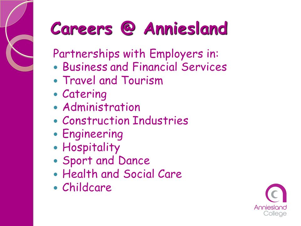 Careers @ Anniesland Partnerships with Employers in:
