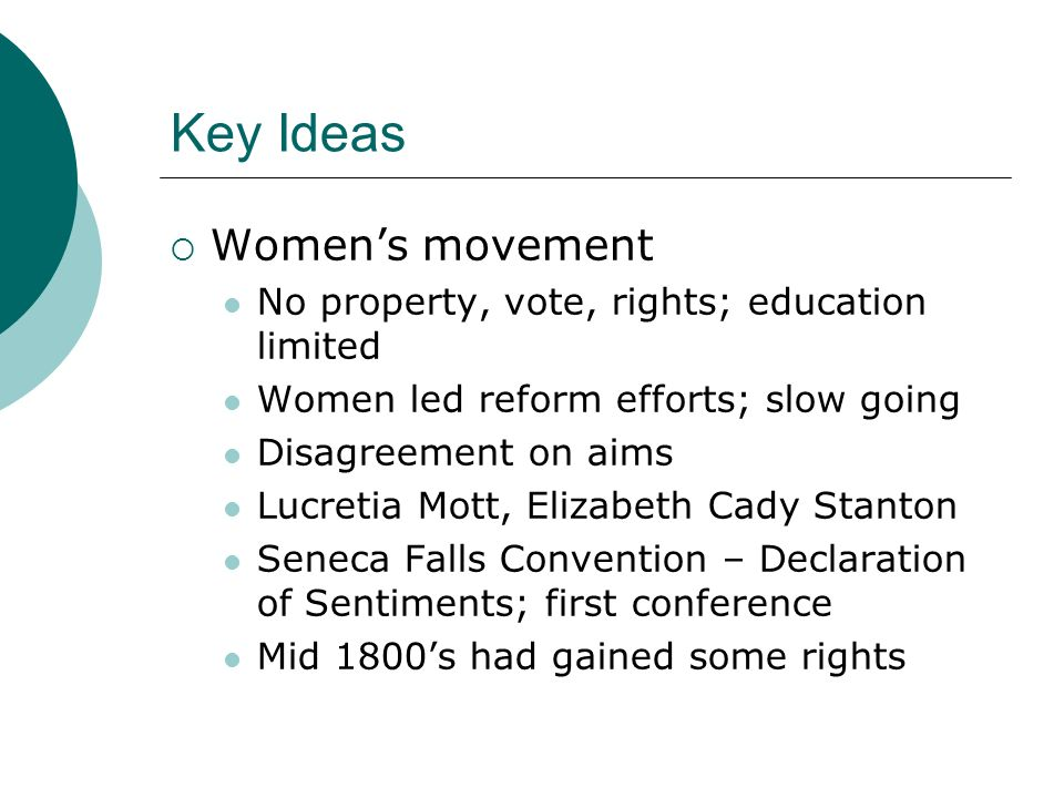 Key Ideas Women's movement