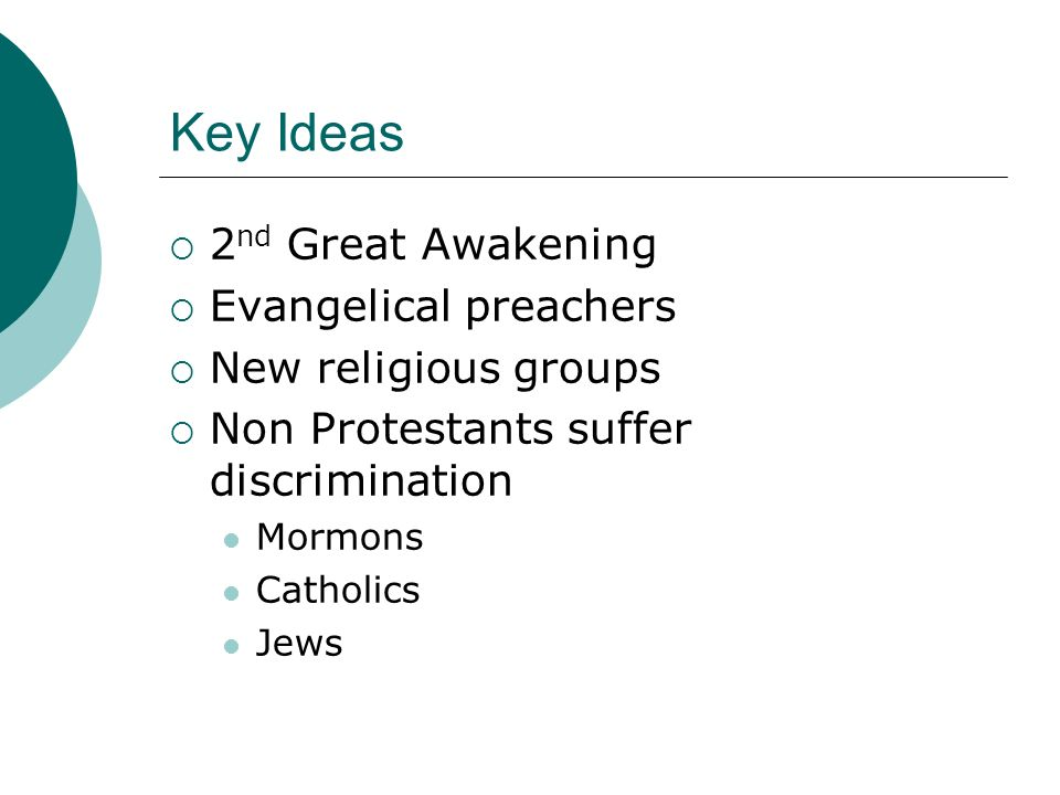 Key Ideas 2nd Great Awakening Evangelical preachers