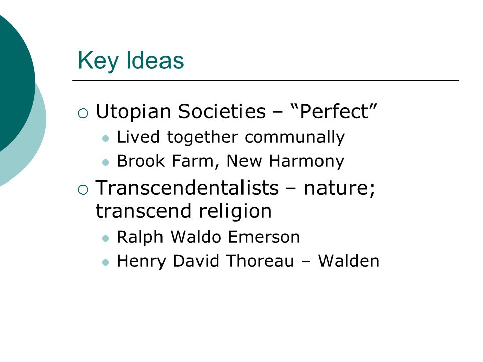 Key Ideas Utopian Societies – Perfect