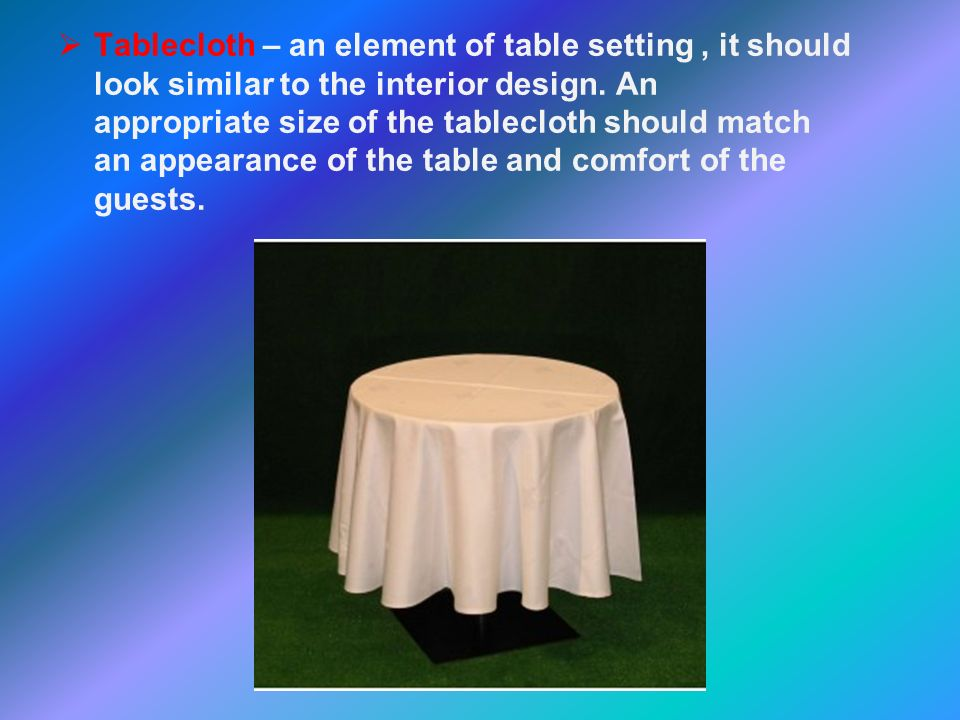 Laying the table Tablecloth - ppt download