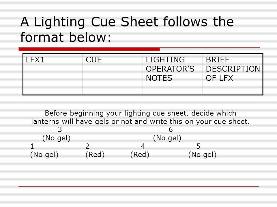 A Lighting Cue Sheet follows the format below  sc 1 st  SlidePlayer : lighting cue sheet - www.canuckmediamonitor.org