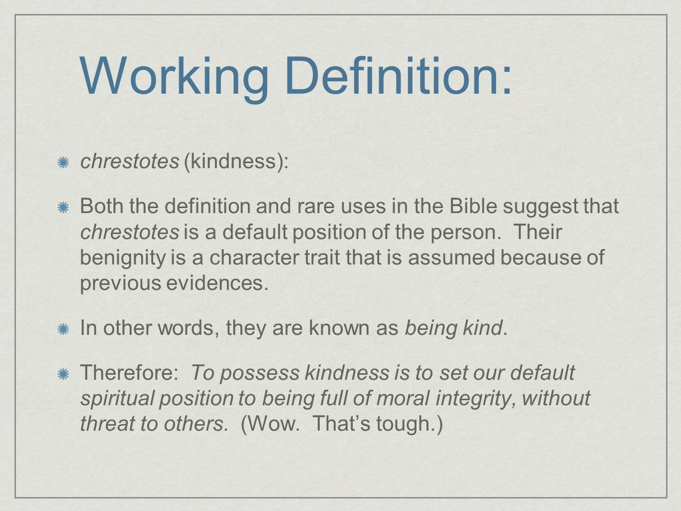 fruit of the spirit week six: kindness/goodness. - ppt download