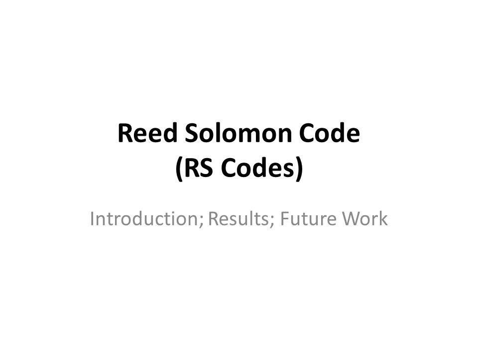 Reed Solomon Code (RS Codes)