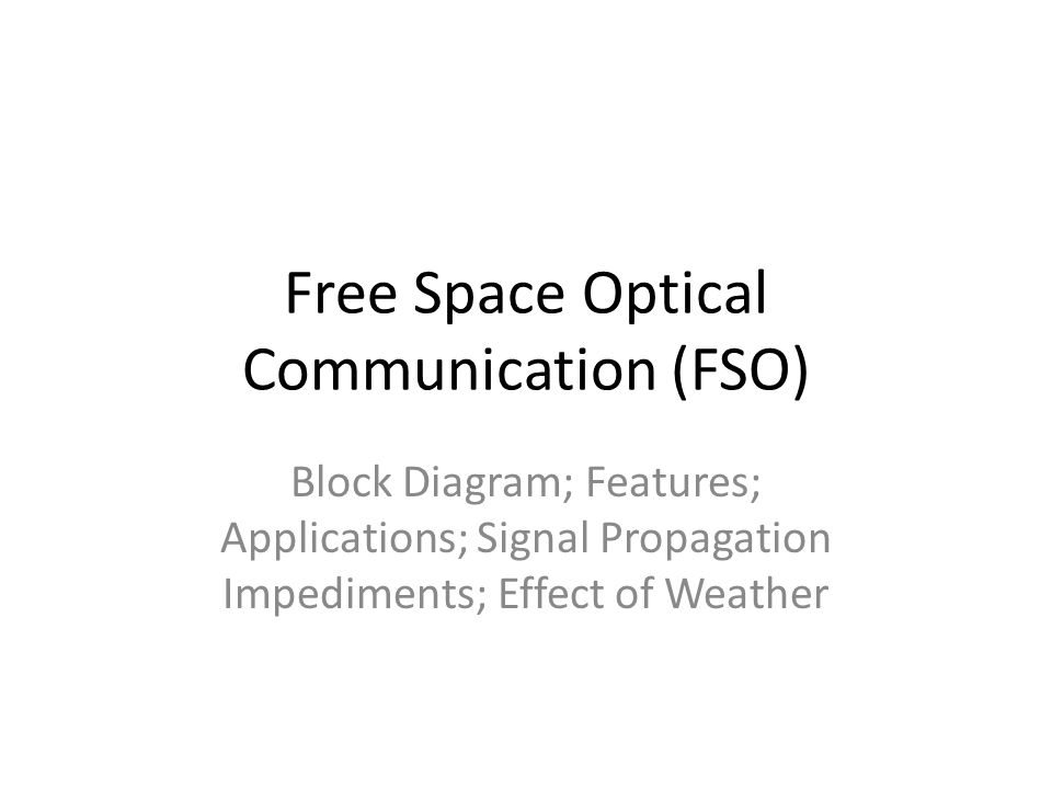 Free Space Optical Communication (FSO)