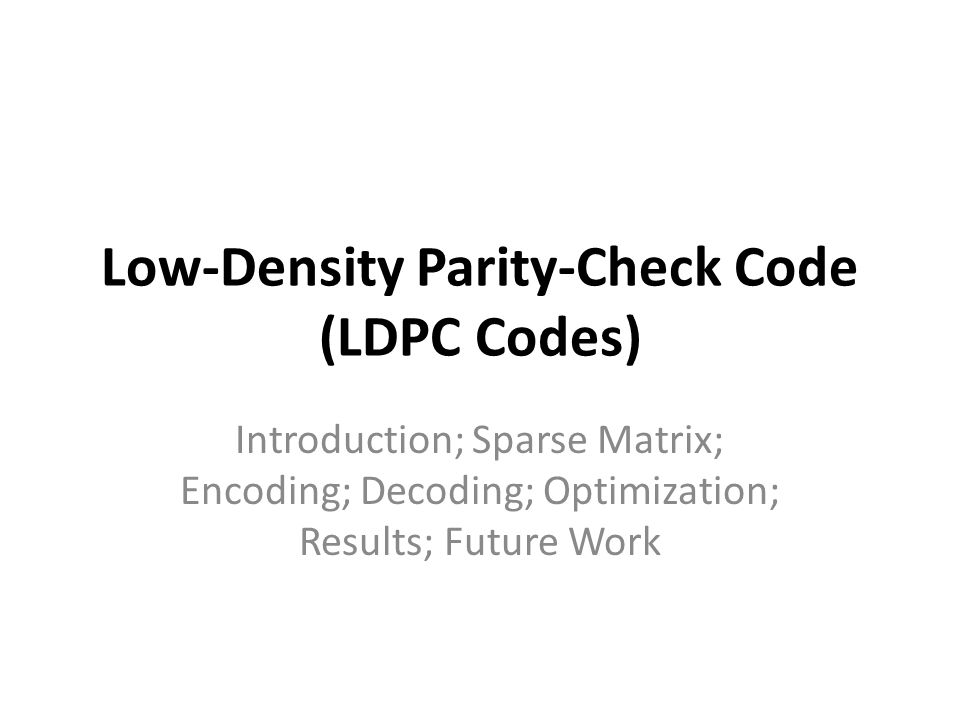 Low-Density Parity-Check Code (LDPC Codes)