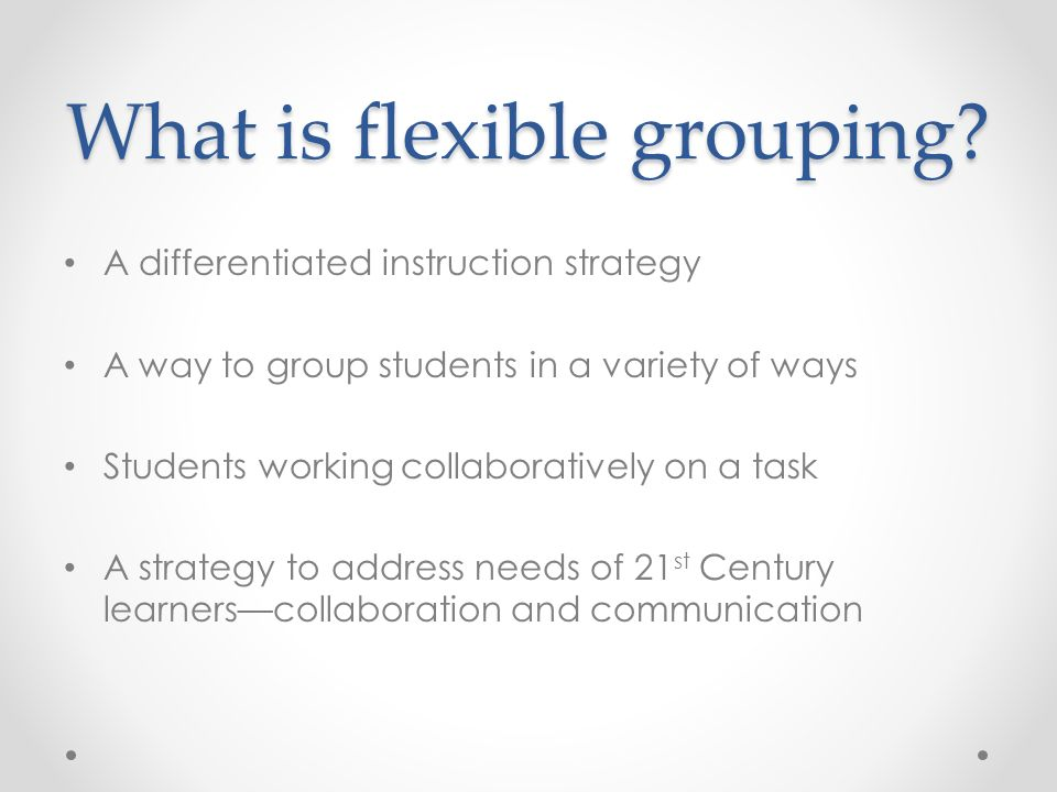 Module 3 Incorporating Flexible Groupings Into Instruction Ppt