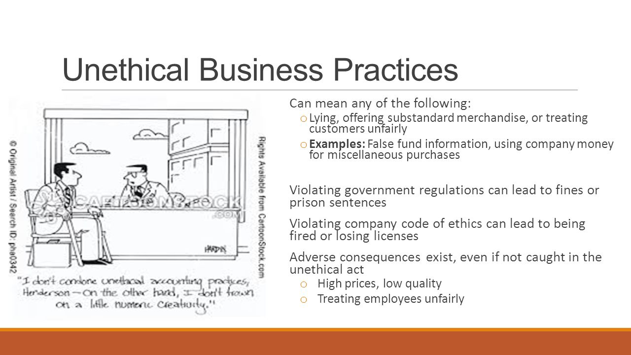 What is unethical behavior of a company?