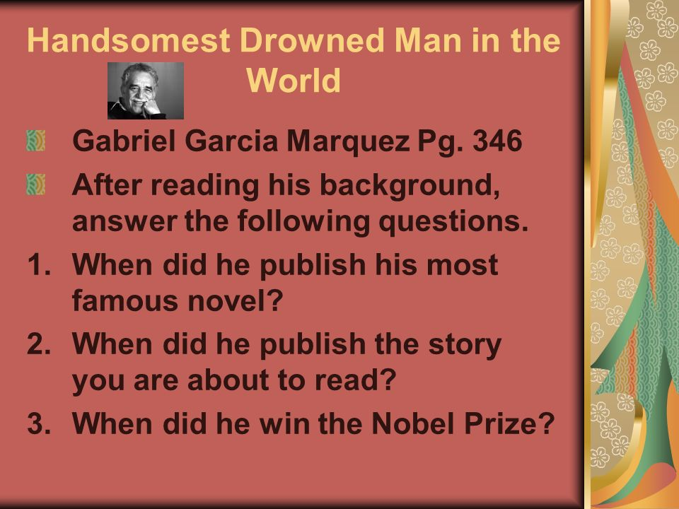 the most handsome drowned man in the world