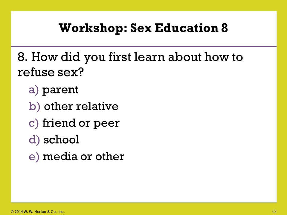 Workshop: Sex Education 8