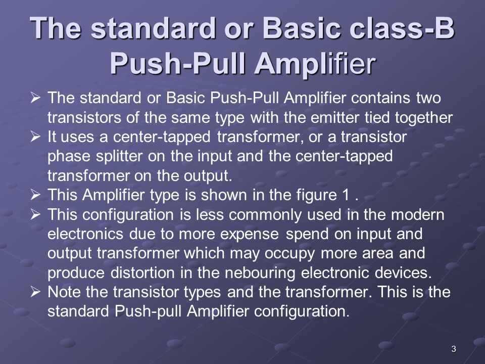 Lecture # 16 &17 Complementary symmetry & push-pull